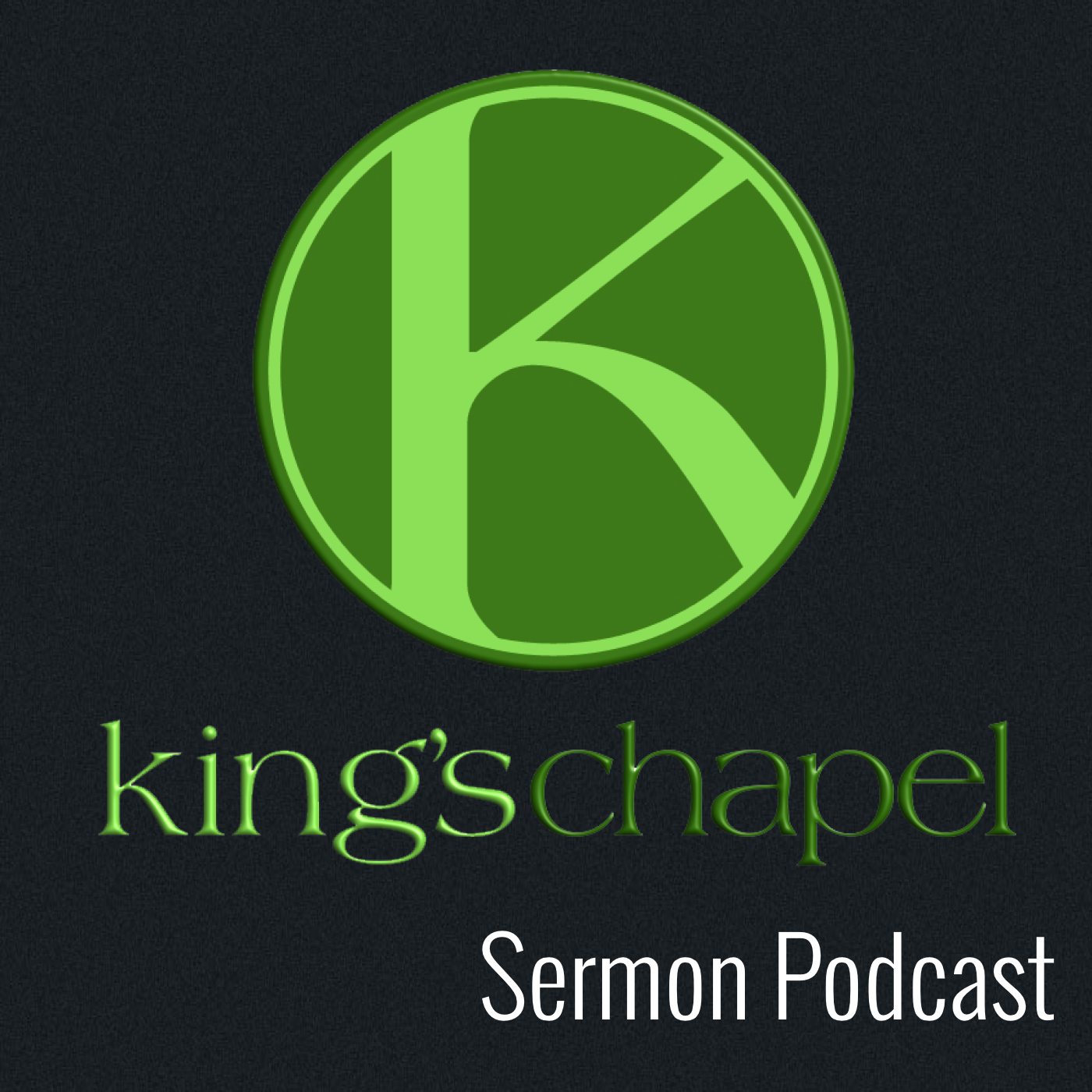 Kings Chapel Podcast