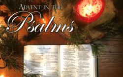 Advent in the Psalms: Singing